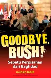 """Buku """"Goodbye Bush!"""" Selesai Kurang dari 2X24 Jam"""